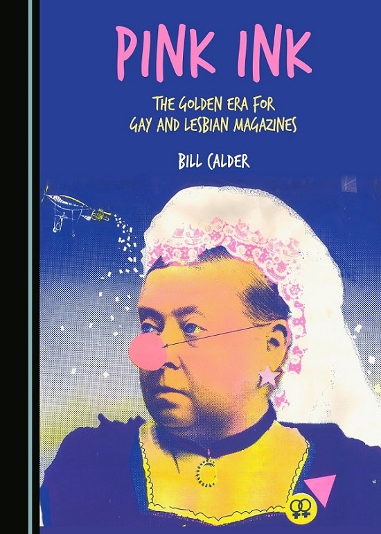 Queer media history: An excerpt from 'Pink Ink: The Golden Era for Gay and Lesbian Magazines'